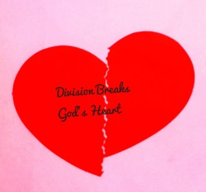 Division Breaks God's Heart 1